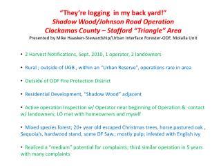 2 Harvest Notifications, Sept. 2010, 1 operator, 2 landowners