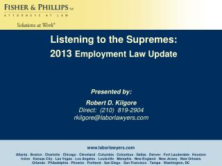 Robert D. Kilgore Direct:  (210)  819-2904 rkilgore @laborlawyers