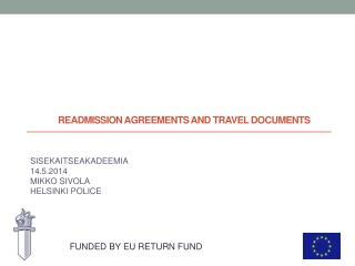 READMISSION AGREEMENTS AND TRAVEL DOCUMENTS