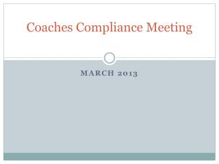 Coaches Compliance Meeting