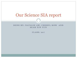 Our Science SIA report