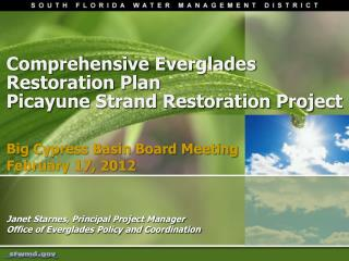 Comprehensive Everglades  Restoration Plan  Picayune Strand Restoration Project
