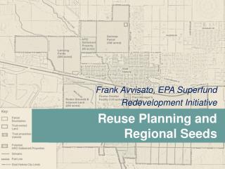 Frank Avvisato, EPA Superfund  Redevelopment Initiative