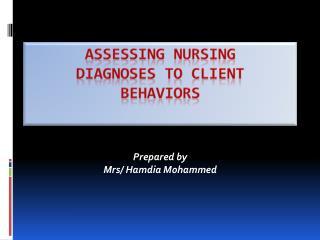 Assessing Nursing Diagnoses to Client Behaviors