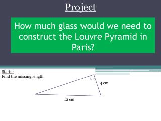 How much glass would we need  to  construct the  Louvre  Pyramid  in Paris?