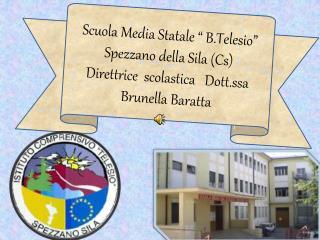 """Scuola Media Statale """" B.Telesio"""" Spezzano della Sila (Cs)"""