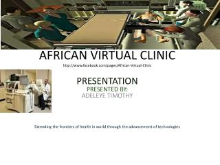 AFRICAN VIRTUAL CLINIC  facebook/pages/African-Virtual-Clinic