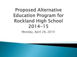Proposed Alternative Education Program for Rockland High School 2014-15