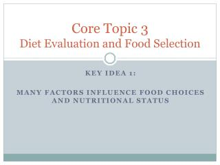 Core Topic 3 Diet Evaluation and Food Selection