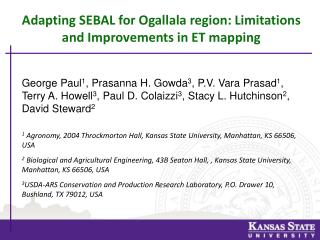Adapting  SEBAL for Ogallala region: Limitations and Improvements in ET mapping