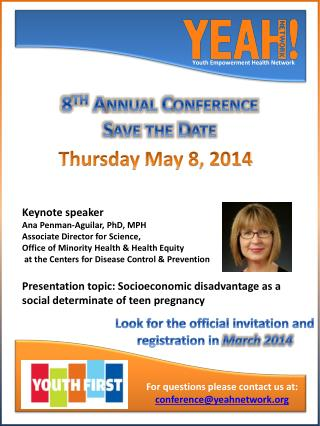 8 th Annual Conference Save the Date