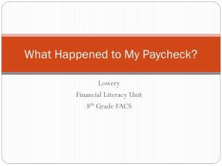 What Happened to My Paycheck?
