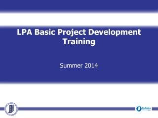 LPA Basic Project Development Training  Summer 2014
