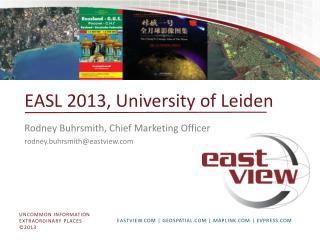 EASL 2013, University of Leiden