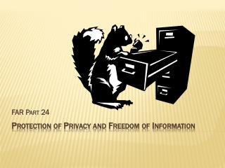 Protection of Privacy and Freedom of Information