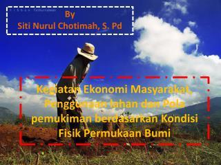 By Siti Nurul Chotimah, S. Pd