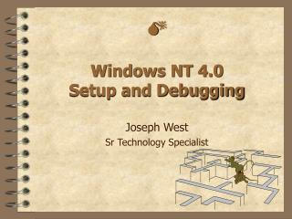 M  Windows NT 4.0 Setup and Debugging