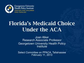 Florida's Medicaid Choice Under the ACA