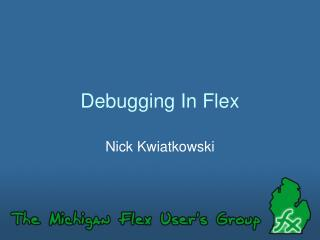 Debugging In Flex