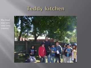 Teddy kitchen