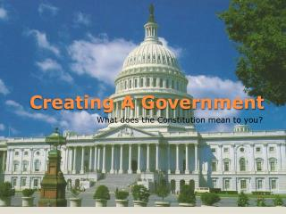 Creating A Government