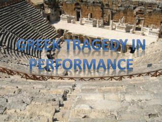 Greek Tragedy in Performance