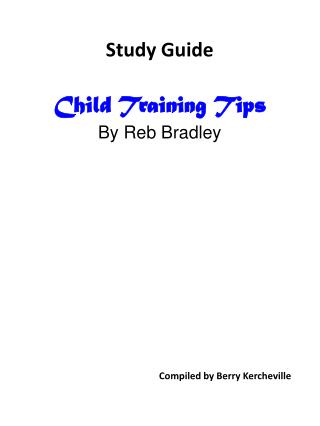 Study Guide Child Training Tips By  Reb  Bradley