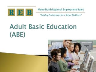 Adult  Basic Education (ABE)