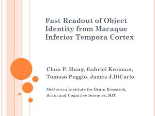 Fast Readout of Object Identity from Macaque Inferior Tempora Cortex