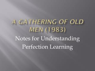 A Gathering of Old Men  (1983)