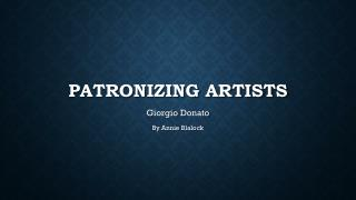 Patronizing artists