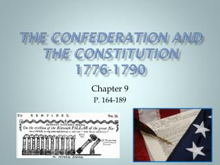 The Confederation and the Constitution 1776-1790