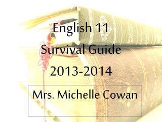 English  11  Survival  Guide 2013-2014