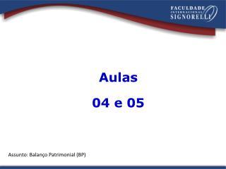 Aulas  04 e 05