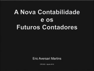 A Nova Contabilidade e os Futuros Contadores