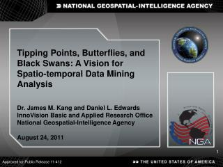Tipping Points, Butterflies, and Black Swans: A Vision for  Spatio -temporal Data Mining Analysis