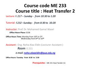 Lecture:  E 217 – Sunday -  from  10:30  to  1:20