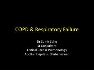 COPD & Respiratory Failure