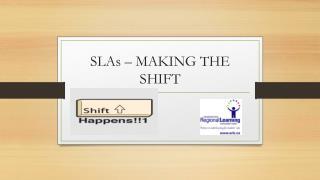 SLAs – MAKING THE SHIFT