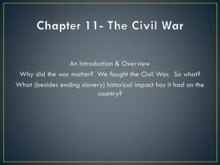 Chapter 11- The Civil War