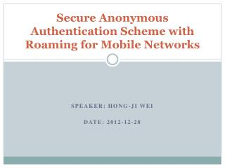 Secure Anonymous Authentication Scheme with Roaming for Mobile Networks