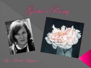 Greta's Peony