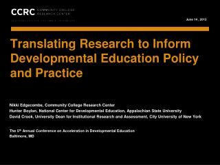 Translating Research to Inform Developmental Education Policy and Practice