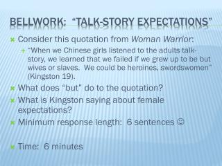 "Bellwork :  ""Talk-Story Expectations"""