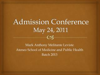 Admission Conference May 24, 2011