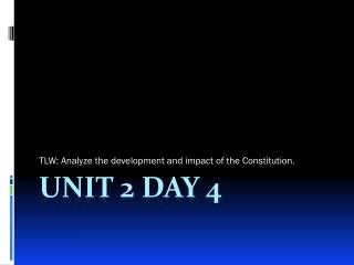 Unit 2 Day 4