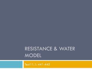 Resistance & Water Model