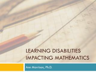 Learning Disabilities Impacting Mathematics