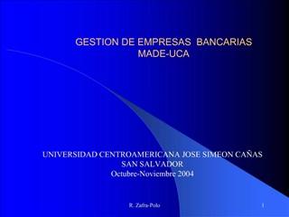 GESTION DE EMPRESAS  BANCARIAS MADE-UCA