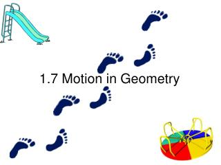 1.7  Motion in Geometry
